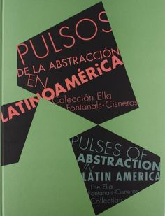 Pulses of Abstraction in Latin America: Ella Fontanals-Cisneros Collection by Manuel Borja-Villel,http://www.amazon.com/dp/8475069983/ref=cm_sw_r_pi_dp_oJf9sb1M6YM4W6H6