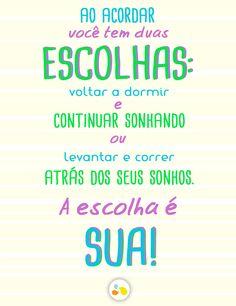 Escolha seu caminho TODOS OS DIAS.  Acesse: www.naomaisfat.com.br
