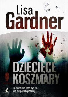 Okładka recenzowanej książki Dziecięce Koszmary autorstwa Lisy Gardner