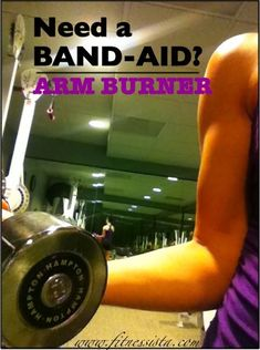 quick arm burner, get all swoll :)