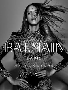 Europe Fashion Men's And Women Wears......: NOEMIE LENOIR WORKS IT IN BALMAIN HAIR CAMPAIGN