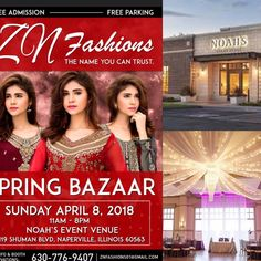 Event: ZN Fashions Spring Bazaar Time: 11:00 AM – 8:00 PM Date: Sunday – April 8, 2018 Venue: Noah's Event Venue, 119 Shuman Blvd, Naperville, IL 60563 For info and booth reservations, please contact: 630-776-9407 E-mail: znfashions01@gmail.com FREE PARKING, FREE ADMISSION!! Related