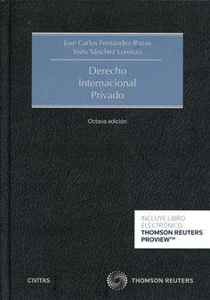 Derecho internacional privado / José Carlos Fernández Rozas, Sixto Sánchez Lorenzo.    8ª ed.    Civitas Thomson Reuters, 2015