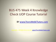 TransWebeTutors helps you work on BUS 475 Week 4 Knowledge Check UOP Course Tutorial and assure you to be at the top of your class. Fails, Knowledge, Check, Top, Make Mistakes, Facts