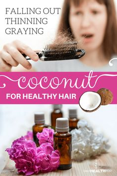 How To Put Coconut Oil In Your Hair To Stop It From Going Gray, Thinning Or Falling Out via @dailyhealthpost