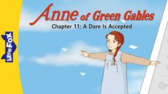 Anne of Green Gables 11: A Dare Is Accepted | Level 7 | By Little Fox