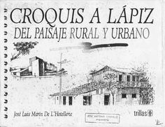 Jose de l hotellerie croquis a lápiz del paisaje rural y urbano