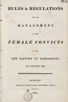 A booklet titled: 'Rules and Regulations for the management of female convicts'. Includes the daily food rations for each convict. Parramatta NSW History