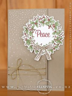 A Latch Card using the gorgeous Peaceful Wreath stamp set and coordinating Wonderful Wreath Framelits. Check out the blog post to see some tips for creating this card. www.creativestamping.co.nz | Stampin' Up! | 2015 Holiday Catalogue: