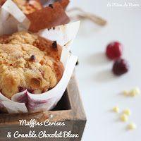Comme une envie de cerises ... Muffins Cerises & Crumble Chocolat Blanc :) http://le-miam-de-ninou.blogspot.com/2014/03/muffins-cerises-crumble-chocolat-blanc.html