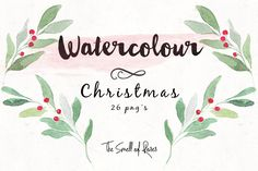 Free Christmas watercolor wreaths and flowers. Set contains 26 elements, saved as PNG's. # clip art, # christmas watrcolour