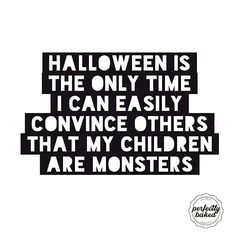Cute ones but still little monsters 👻 #admitit #sometimestheyare #halloween #perfectlybaked