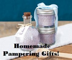 Homemade Pampered Gifts