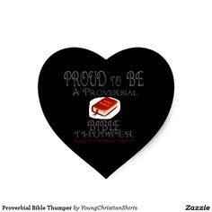 Proverbial Bible Thumper Heart Sticker