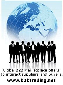 Looking for International B2B marketplace to expand your business?  Find faster business opportunities from http://www.b2btrading.net