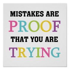 Mistakes Are Proof You Are Trying Print lowest price for you. In addition you can compare price with another store and read helpful reviews. BuyDiscount Deals Mistakes Are Proof You Are Trying Print Online Secure Check out Quick and Easy...