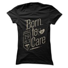 Born to care 83 T-Shirts, Hoodies. CHECK PRICE ==►…