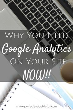 Running your business without keeping track of numbers means you're flying blind. Google Analytics is your key to your blogging business.