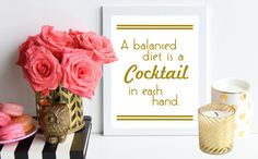 A Balanced Diet is a Cocktail in Each Hand / by TheTrendySparrow