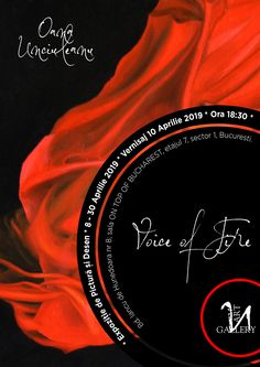 """""""Voice of Fire"""" painting exhibition by Oana Unciuleanu Fire Painting, The Voice, Architecture, News, Poster, Art, Arquitetura, Art Background, Kunst"""