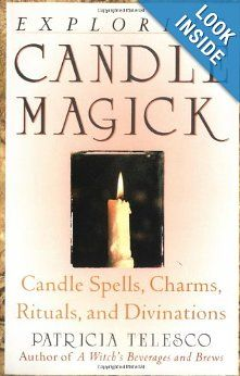 "Candles: ""Exploring Candle Magick: Candle Spells, Charms, Rituals, and Divinations,"" by Patricia Telesco. Wiccan Books, Magick Book, Witchcraft Books, Wiccan Spells, Candle Spells, Candle Magic, Pagan Witch, Witches, White Magic"