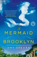 Amy Shearn, MFA '05 -- The Mermaid of Brooklyn