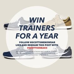 Instagram - You can #win #trainers for a year - just follow Scotts Menswear, like & regram the competition post using #scottssneaks. #Competition closes 12PM 05/05/15. 1 pair of trainers of your choice from scottsmenswear.com per month for 12 months #wintrainersforayear Winner chosen at random.