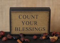 Count Your Blessings Tabletop Wood Sign Country Decor, Country Style, Primitive Wood Signs, Inner Peace, Country Kitchen, Tabletop, Blessings, Home Accessories, Shelf