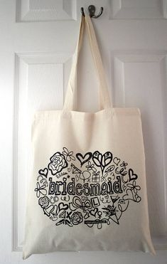 'Bridesmaid' Tote Bag cute for as a gift bag to fill with things they need for the day