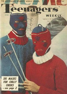 "Ski masks for chilly cheeks... as seen in ""Teenagers Weekly."""