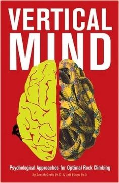 In this mental training manual, Don McGrath and Jeff Elison teach us about the importance of our minds when it comes to unlocking ourfull potential as athletes. Drawing fromlatest research in brain science and psychology, this book can help you retrain your brain(and therefore yourbody)to perform at higher levels.  This is a great book for anyone who feels held back by fear or anxiety while rock climbing. Another important and rarely spoken of topic that this book covers is how to help…