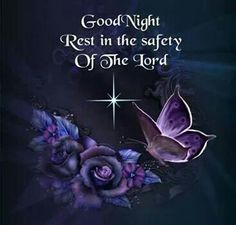 Rest in the safety of the lord religion lord good night good night images good night religious quotes Good Night Friends, Good Night Wishes, Good Night Sweet Dreams, Good Night Image, Good Morning Good Night, Night Time, Good Night Prayer Quotes, Good Evening Greetings, Good Night Blessings