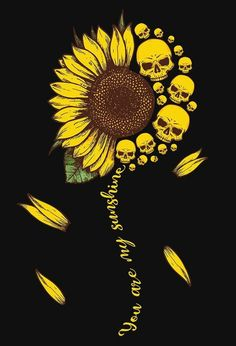 You are my sunshine Tattoo Drawings, Body Art Tattoos, Art Drawings, Mom Tattoos, Cute Wallpapers, Wallpaper Backgrounds, Rabe Tattoo, Skeleton Art, Sunflower Wallpaper