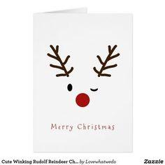 Cute Winking Rudolf Reindeer Christmas Card - Lynn Home Christmas Card Crafts, Merry Christmas Greetings, Homemade Christmas Cards, Christmas Drawing, Christmas Art, Simple Christmas, Homemade Cards, Holiday Cards, Christmas Holidays