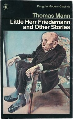 Little Herr Friedemann and Other Stories by Thomas Mann by Penguin Books UK, via Flickr