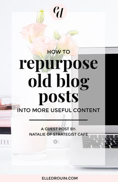 How To Repurpose Old