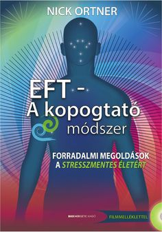 "Hungarian translation of ""The Tapping Solution: A Revolutionary System for Stress-Free Living"" Hungarian Translation, The Tapping Solution, Eft Tapping, Stress Free, Revolutionaries, Make It Simple, Health Fitness, Language, Author"