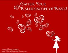 Be showered with kisses on today's A to Z Alchemy blog!