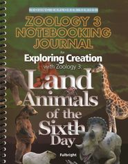 Zoology 3 Notebooking Journal   -              By: Jeannie K. Fulbright. WEEK 17-30