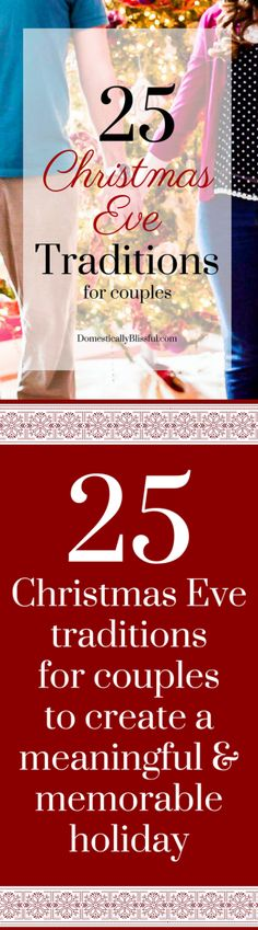 25 Christmas Eve traditions for couples to create a meaningful & memorable holiday. Christmas is right around the corner. While I love the anticipation leading up to Christmas, nothing is more exciting than Christmas Eve! Christmas Eve Traditions, Its Christmas Eve, Christmas Couple, Merry Little Christmas, Family Christmas, Winter Christmas, All Things Christmas, Holiday Fun, Christmas Ideas