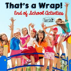 That's a Wrap! End of School Activities