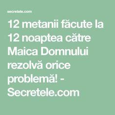 12 metanii făcute la 12 noaptea către Maica Domnului rezolvă orice problemă! - Secretele.com Relaxing Music, My Prayer, Good To Know, Prayers, Spirituality, Faith, Crafts, Cots, Positive Things