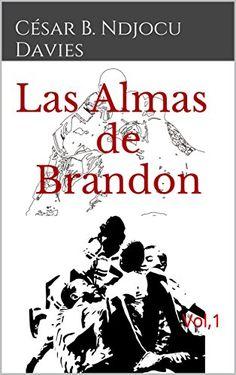 Las Almas de Brandon: Vol,1