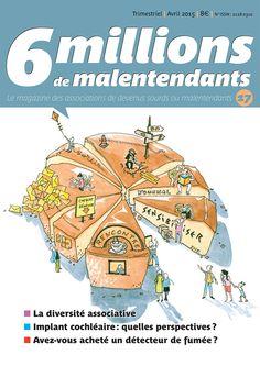 Le #17 du magazine 6 Millions de Malentendants, paru en avril 2015 Couverture illustrée par Marine Certain
