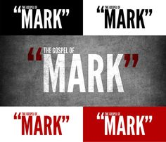 The Gospel of Mark - Sermon Series Branding by Unearned Happiness, via Flickr