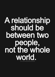 Couldn't agree more! Never let other people into your relationship because then they think they are always welcome.A relationship is between you, your partner and God. Inspirational Quotes Pictures, Great Quotes, Quotes To Live By, Motivational Quotes, Words Quotes, Me Quotes, Funny Quotes, Qoutes, A Course In Miracles