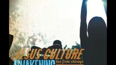 power in the name of jesus jesus culture - YouTube