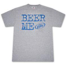 Miller Lite Beer Me T-Shirt