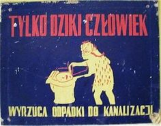 Wtf Funny, Hilarious, Historic Posters, Vintage Graphic Design, Cool Posters, Illustrations And Posters, Slogan, Poland, Humor