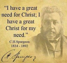 Great Need. Great Christ!